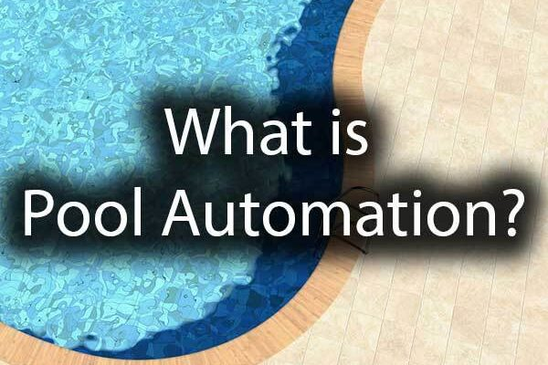 A crystal clear swimming pool with the words, what is pool automation?